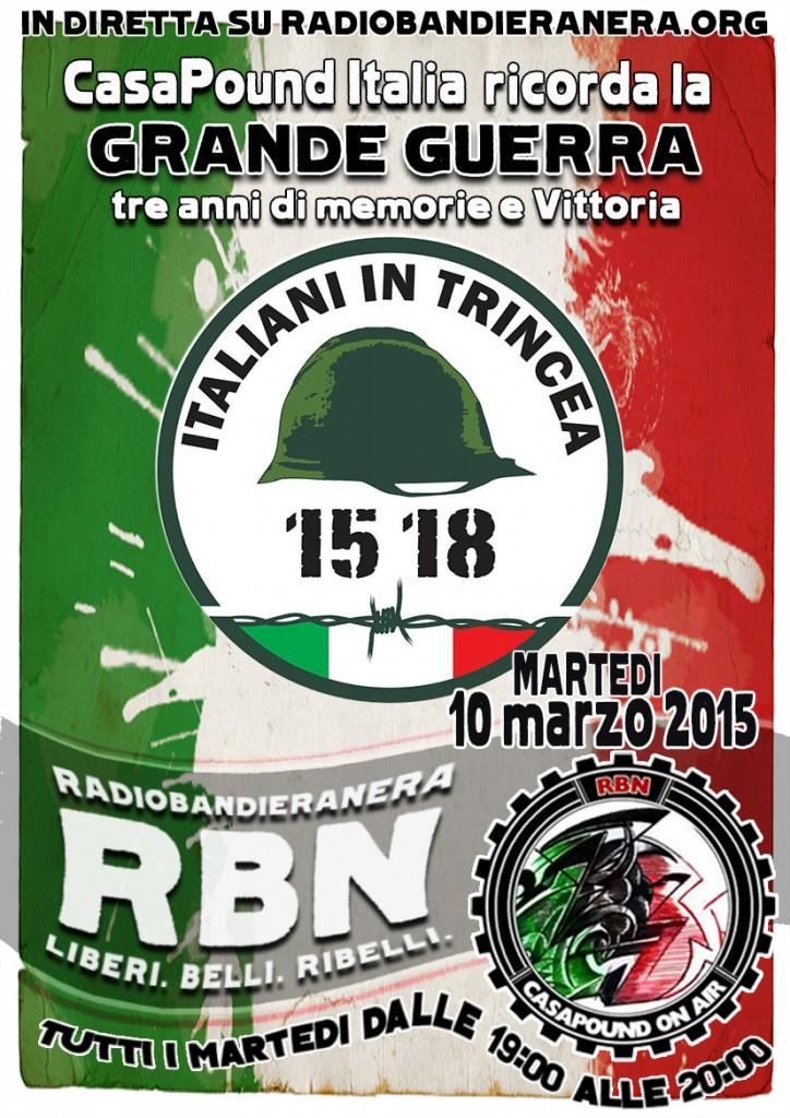 CasaPound on Air presenta: 15-18 ITALIANI IN TRINCEA podcast della puntata del 10 marzo 2015