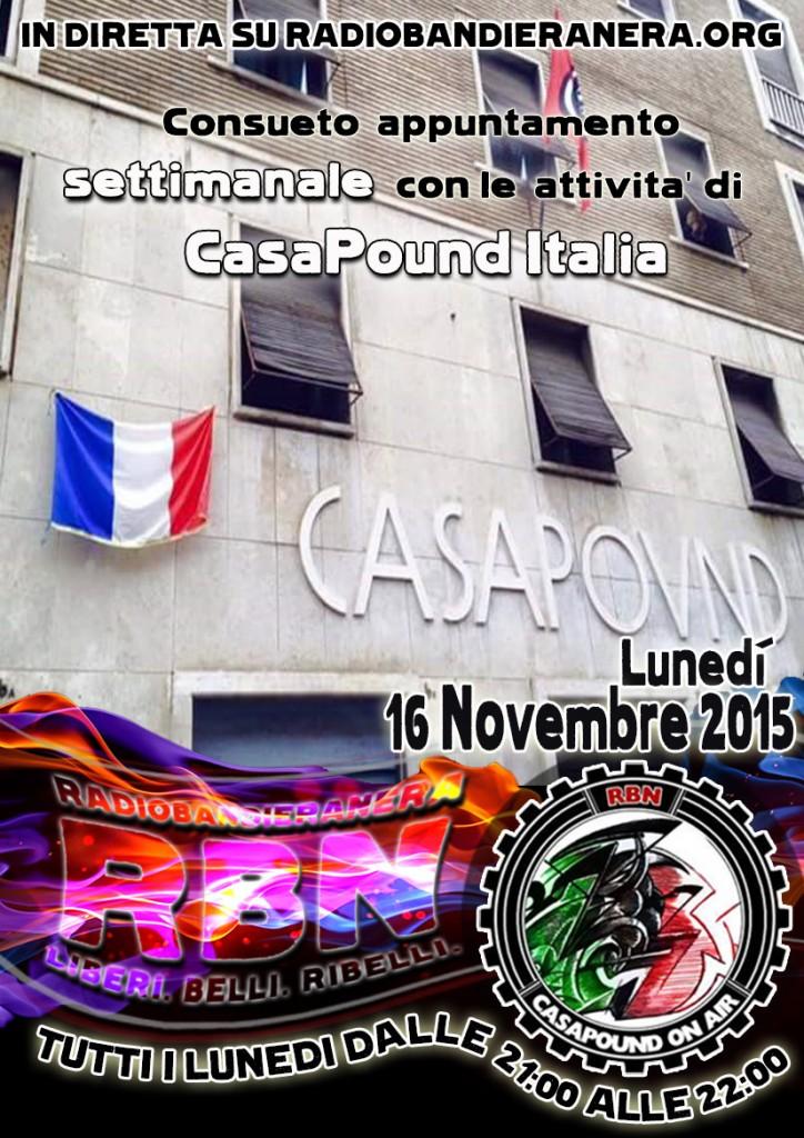 CASAPOUND ON AIR – Le stragi di Parigi e la Terra dei Padri – puntata del 16 novembre 2015