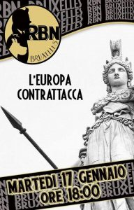 [RBN Bruxelles] L'Europa contrattacca – Podcast