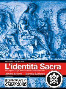 [Podcast] Presentazione L'Identità Sacra con Scianca e Veneziani