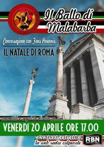 IL BALLO DI MALABARBA – Conversazione con Fons Perennis sul natale di Roma – puntata del 20 aprile 2018