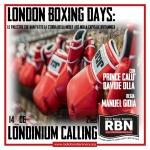 Londinium Calling - London Boxing Days