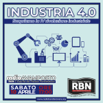 RadioAvamposto - Industria 4.0. Scopriamo la IV rivoluzione industriale