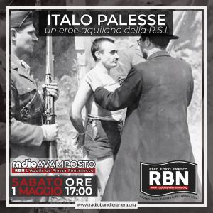 RadioAvamposto – Italo Palesse. Un eroe aquilano della R.S.I.