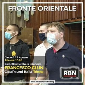 Fronte Orientale – Francesco Clun, intervista esclusiva
