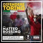 RBN TORINO - DIFENDERE TORINO