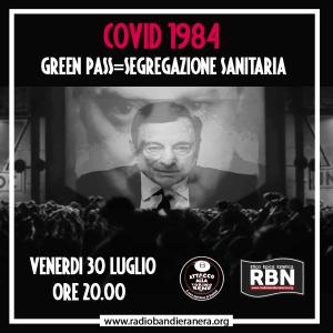RBN TORINO – COVID 1984. GREEN PASS: SEGREGAZIONE SANITARIA
