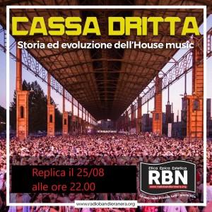 """Cassa Dritta – Evoluzione dell'House Music """"Replica"""""""
