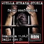 Quella strana storia - False confessioni