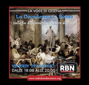 La Decadenza I – Roma – RBN Cesena