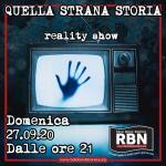 Quella Strana Storia - Reality Show