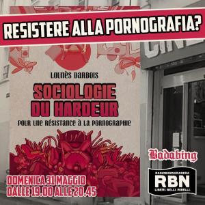 RBN Badabing – RESISTERE ALLA PORNOGRAFIA?