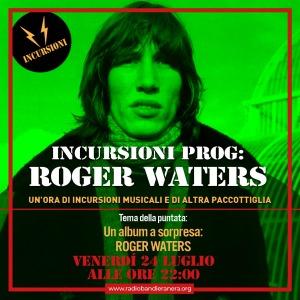 Incursioni – Roger Waters