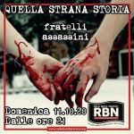 Quella Strana Storia - Fratelli assassini
