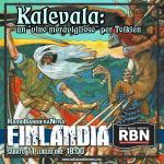 RBN Finlandia - Quinta puntata (Kalevala & Tolkien)