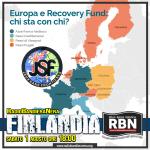 """RBN Finlandia - Ottava Puntata - Recovery Fund ed i """"giochi senza frontiere"""""""