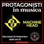 Protagonisti in Musica: Machine Head