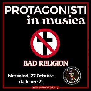 Protagonisti in Musica: Bad Religion