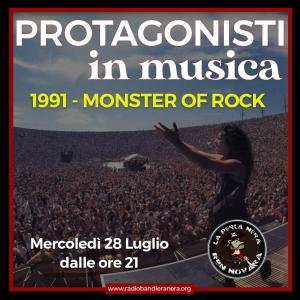 Protagonisti in Musica: 1991 – Monster of Rock
