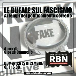 RBN Blocco Studentesco – Bufale sul Fascismo