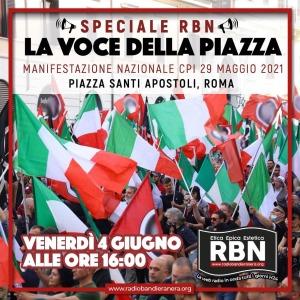 Speciale RBN – La voce della piazza