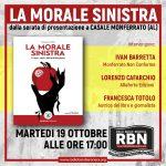"""presentazione de """"LA MORALE SINISTRA"""" - Casale M.to (AL) 15 ottobre 2021"""